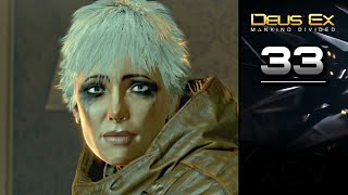 DEUS EX: Mankind Divided Gameplay Walkthrough Part 33 · Mission: Confronting the Bomb-Maker