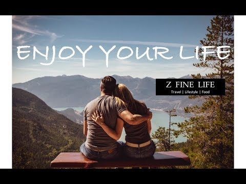 live-your-life-|-z-fine-life-|-travel-|-lifestyle-|-food-|-hotel-booking-|-commercial-استمتع-بحياتك