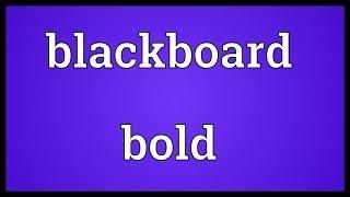 Blackboard bold Meaning