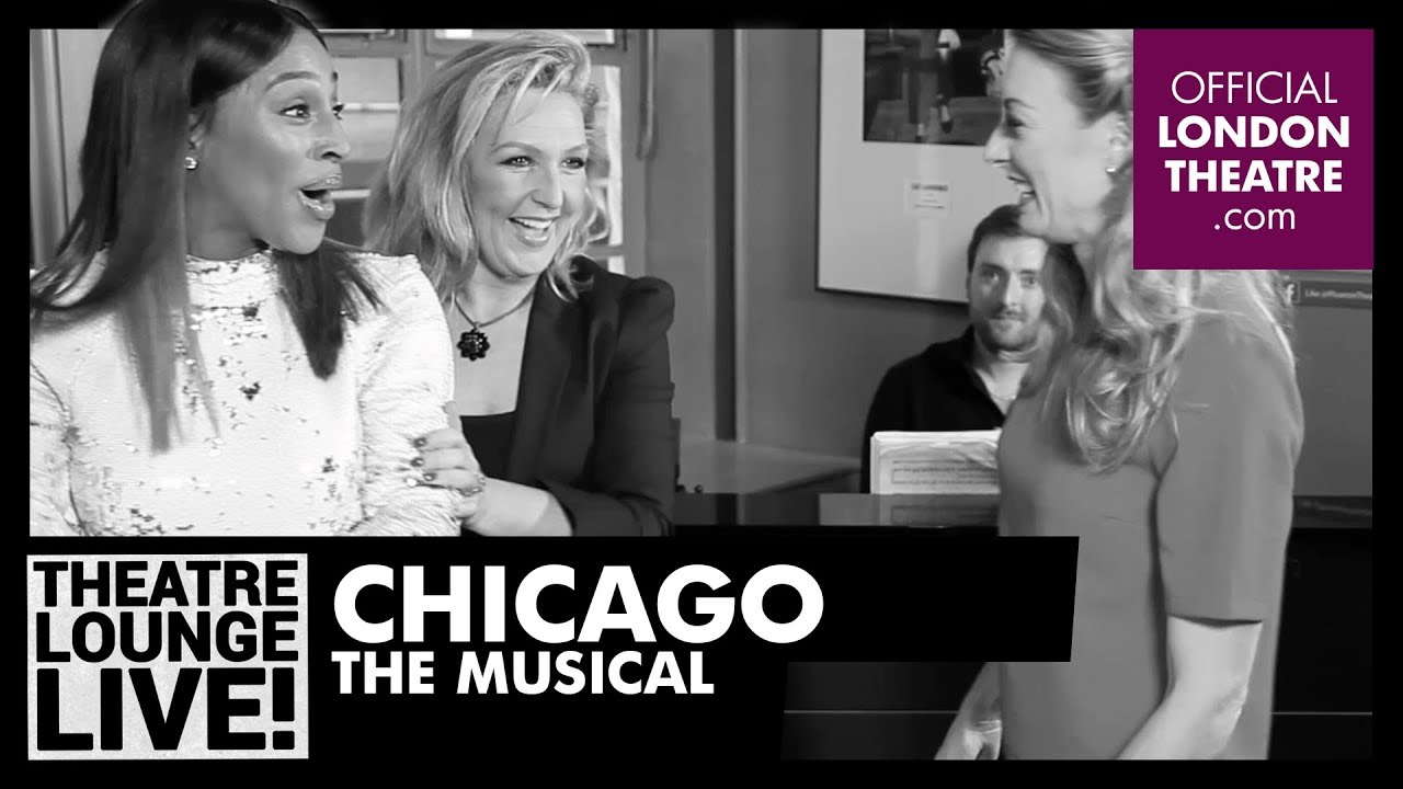 #TheatreLoungeLive - Chicago The Musical