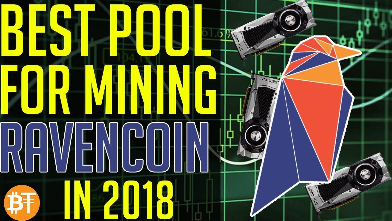 Best Ravencoin (RVN) mining pool in 2018! Ravencoin mining - YouTube