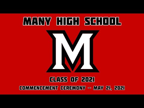 Many High School - Class of 2021 - Commencement Ceremony