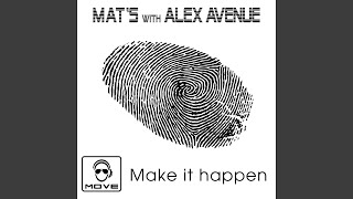 Make It Happen (Original Radio Edit)