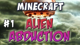 Minecraft - Alien Abduction Part 1 - Tin Foil Hat Time!