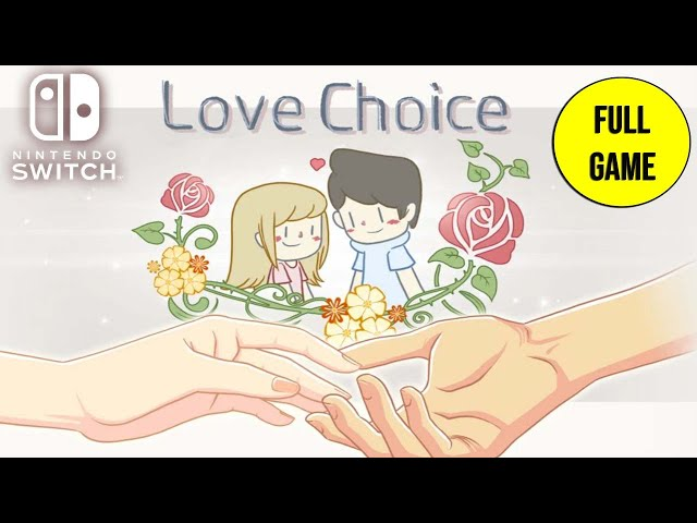 LoveChoice - Full Game Playthrough Nintendo Switch