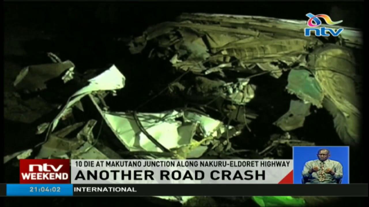 Ten die at Makutano Junction along Nakuru-Eldoret Highway