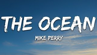 Download Mike Perry - The Ocean (Lyrics) ft. SHY Martin