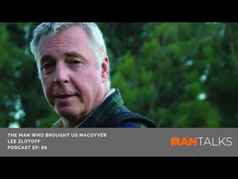 "Lee Zlotoff - MacGyver's Creator Teaches us ""The MacGyver Secret"""