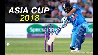 Asia Cup 2018: Schedule Time Table | Asia Cup 2018 Time and Date | Asia Cup 2018 Time Table