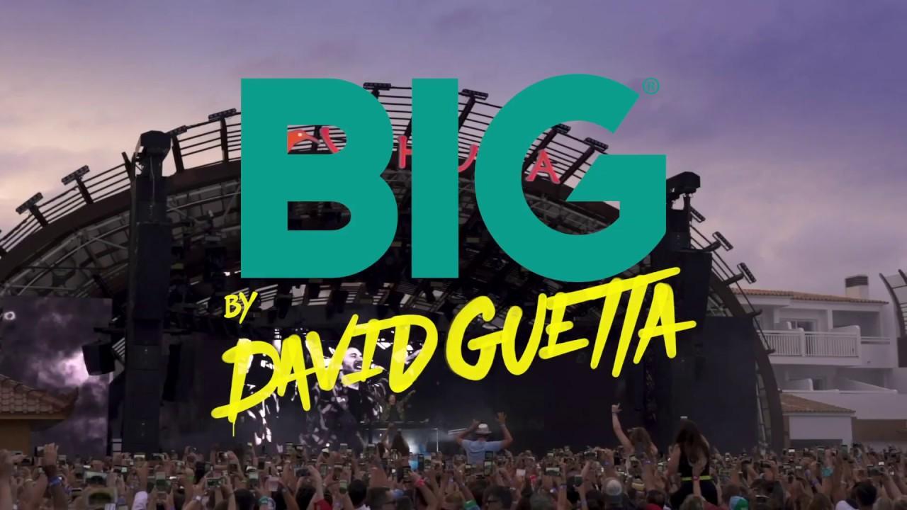 Download BIG by David Guetta Ushuaïa Ibiza 2019