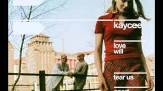 Kaycee - Love Will Tear Us Apart-joy division