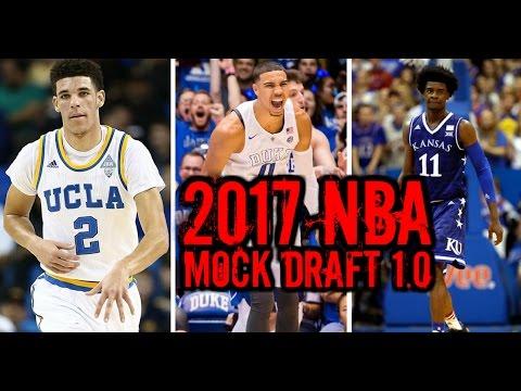 2017 NBA Mock Draft 1.0: Josh Jackson Markelle Fultz Jayson Tatum