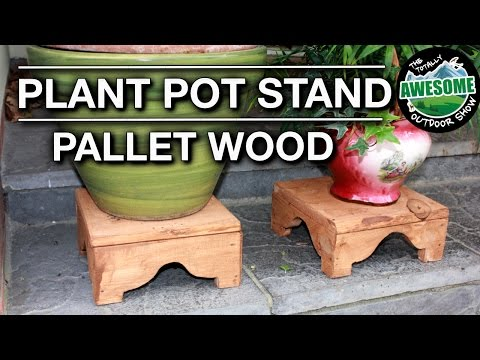 How to make a Plant Pot Stand from Pallet Wood | TAOutdoors