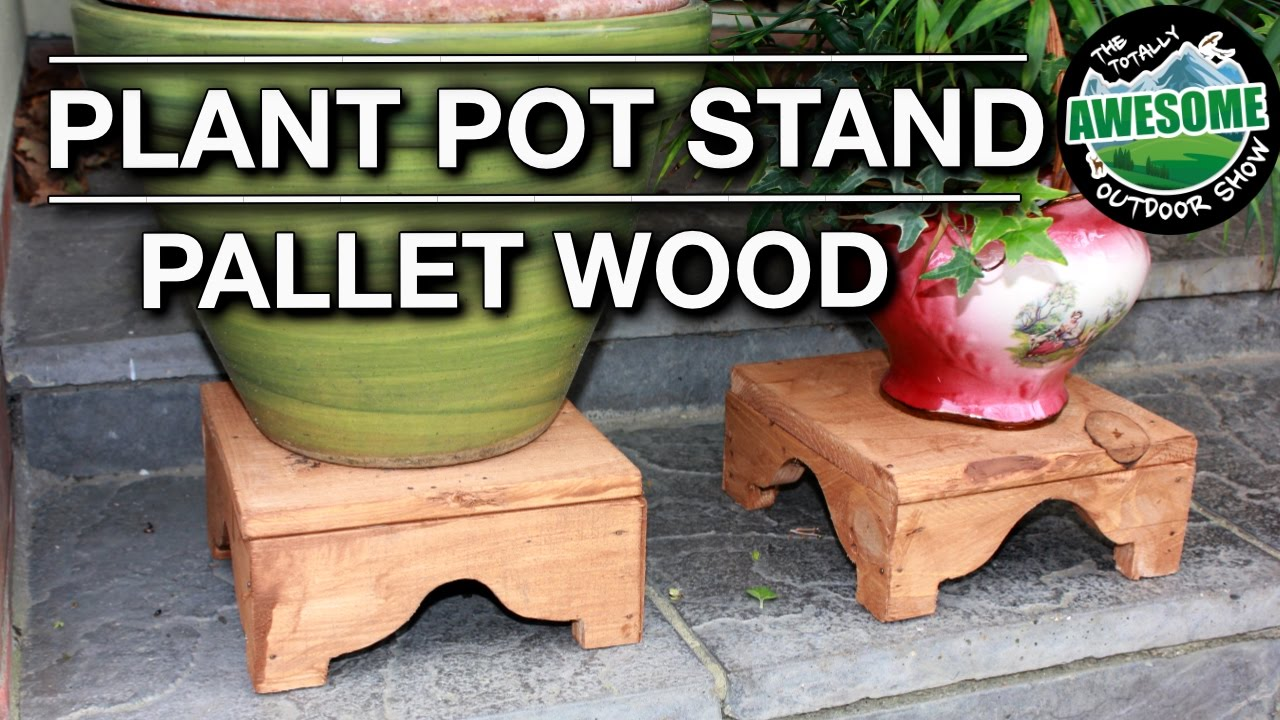 How to make a plant pot stand from pallet wood for How to make plant pots from pallets