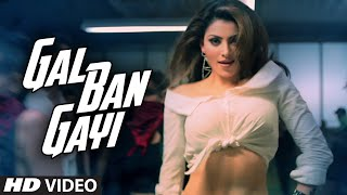 Download GAL BAN GAYI  | YOYO Honey Singh Urvashi Rautela Vidyut Jammwal  Meet Bros Sukhbir Neha Kakkar MP3 song and Music Video