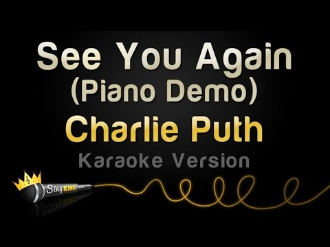 Charlie Puth  See You Again Piano Demo  Karaoke Version