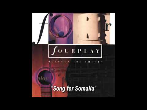 "Fourplay ""Song for Somalia"" ~ from the album ""Between the Sheets"""
