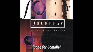 """Fourplay """"Song for Somalia"""" ~ from the album """"Between the Sheets"""""""