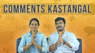 Comments Kastangal|Kichdy