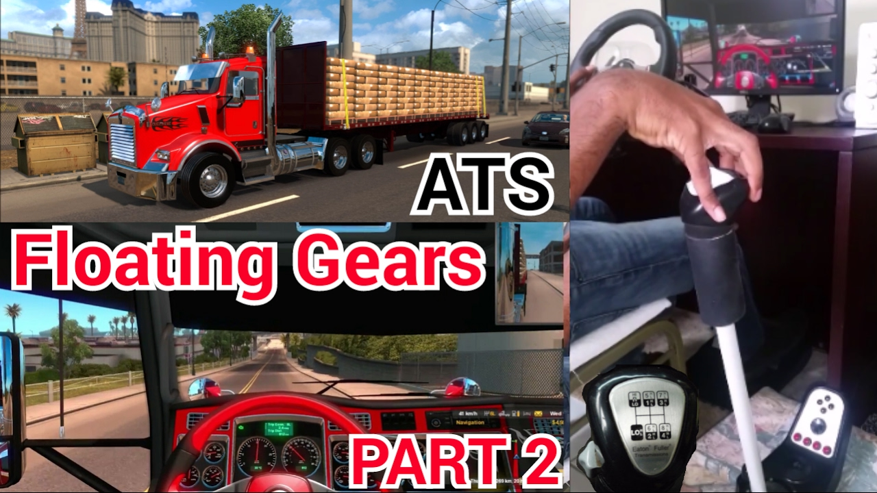 Floating Gears in ATS - KW T800 with N14 Cummins G27 PART 2 by Jamaican  Truckers