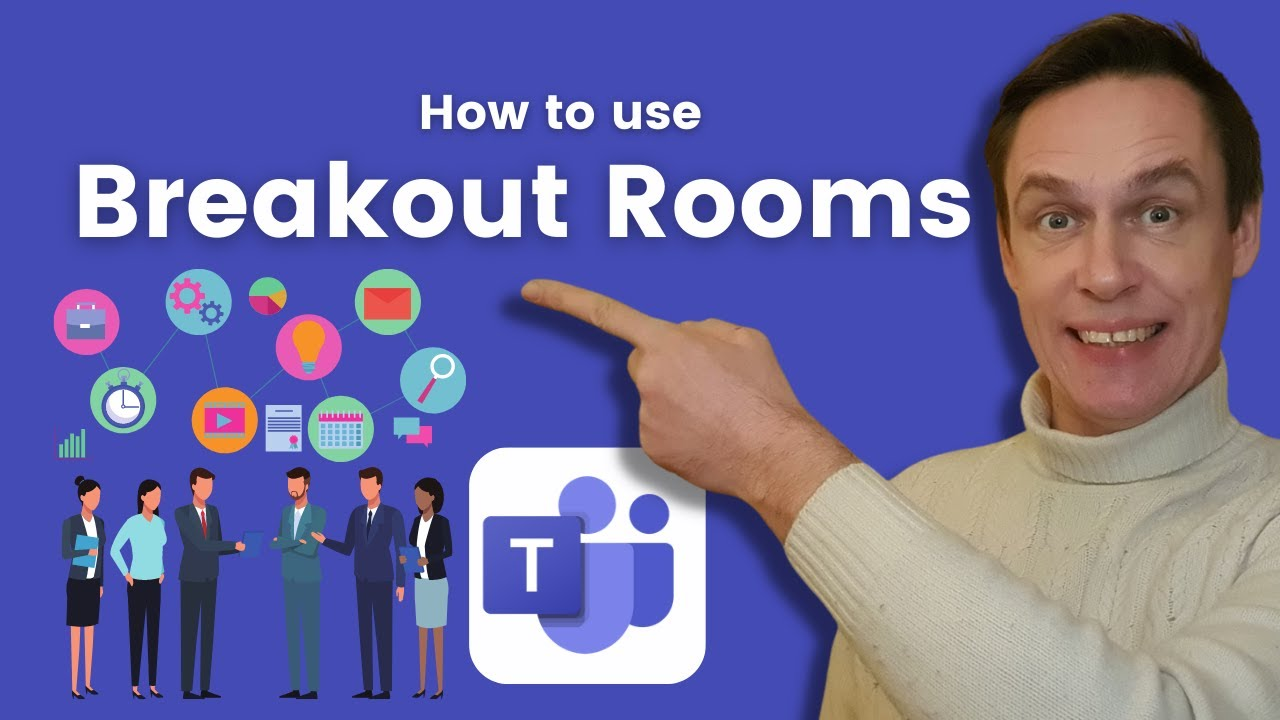 New Breakout Rooms in Microsoft Teams