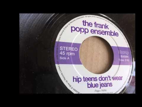 Hip Teens Don't Wear Blue Jeans ~ The Frank Popp Ensemble