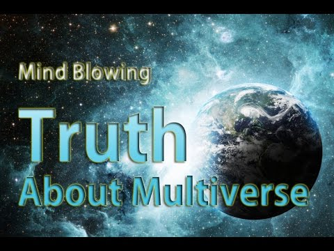 Mind Blowing Truth About Multiverse Documentary - Science Documentary 2016