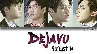 NU'EST W: Dejavu (Han/Rom/Eng Color Coded Lyrics)