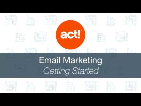 Act! Emarketing: Getting Started