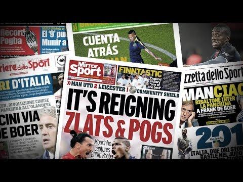 Pogba, Zlatan, Zidane, Matuidi... la revue de presse !