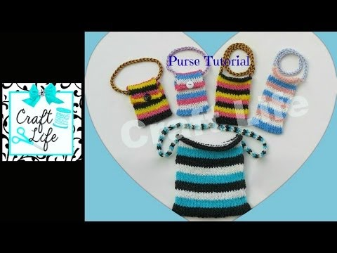 Craft Life Purse Tutorial on One Rainbow Loom