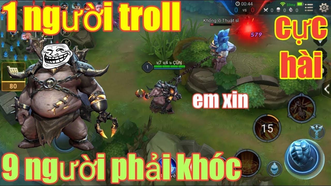Liên Quân Mobile _ 1 Thằng Troll 9 Thằng Khóc Cực Hài Hước   Best Troll Grakk Trong Tay Thánh Nhây