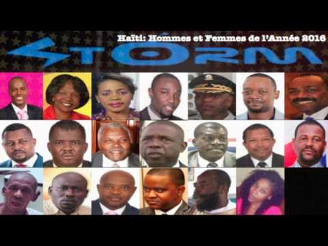 Radio Storm Haiti: Hommes-Femmes de l'Annee 2016 & Deceptions de l'Annee