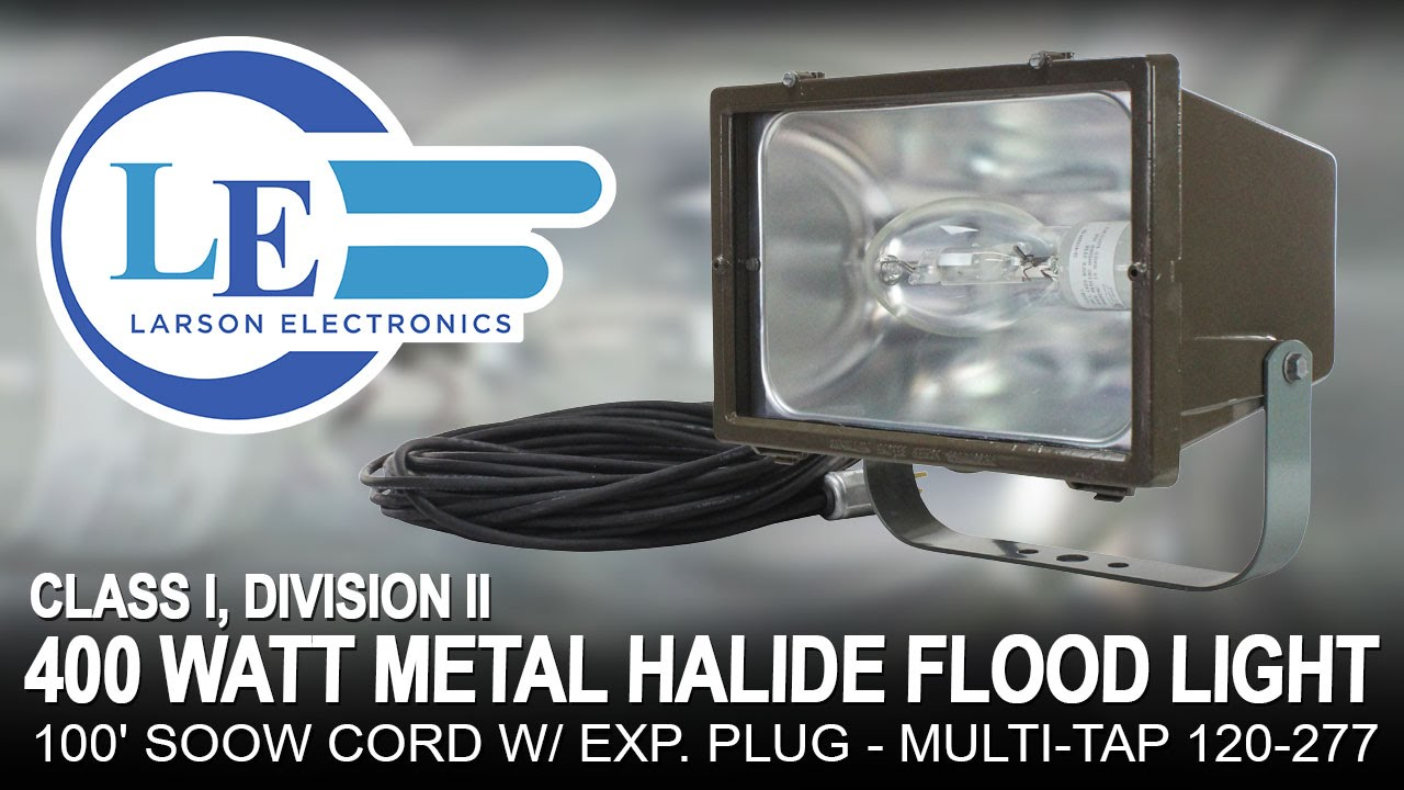 Ii 400 Watt Metal Halide Flood Light 100 Soow Cord W Exp Plug Multi Tap 120 277