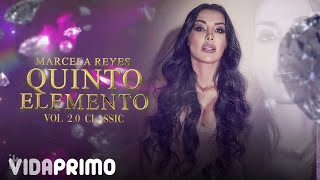 Marcela Reyes - Quinto Elemento 2.0 Classic (Official SET)