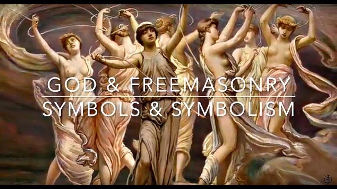 God And Freemasonry Symbols And Symbolism Youtube