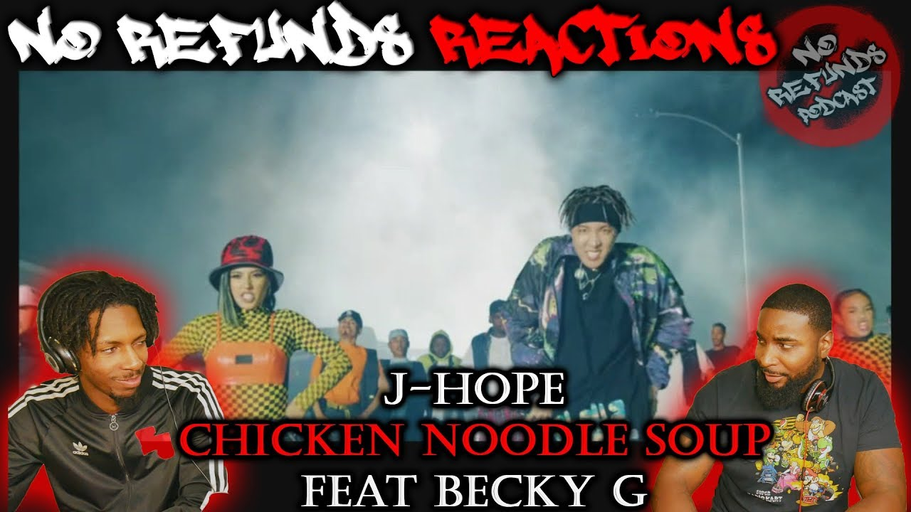 j-hope 'Chicken Noodle Soup (feat. Becky G)' MV *reaction* |No Refund$ React