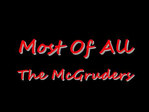 Most Of All – The McGruders