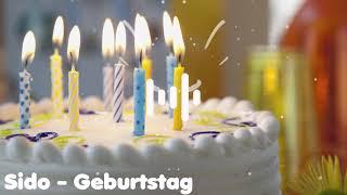 Sido - Geburtstag ( happy Birthday ) HQ _ GER.