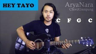 Chord Gampang (HEY TAYO) by Arya Nara (Tutorial Gitar) Untuk Pemula
