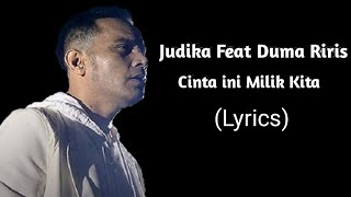 CINTA INI MILIK KITA - Judika feat Duma Riris(Video Lyrics)