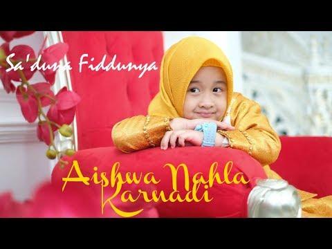 SADUNA FIDDUNYA – AISHWA NAHLA KARNADI mp3 letöltés