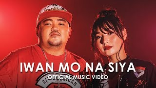 Iwan Mo Na Siya | Crazymix X Sachzna Laparan | Official Music Video