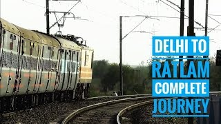 Delhi to Ratlam full journey    Onboard 22656 NZM - TVC  Superfast express