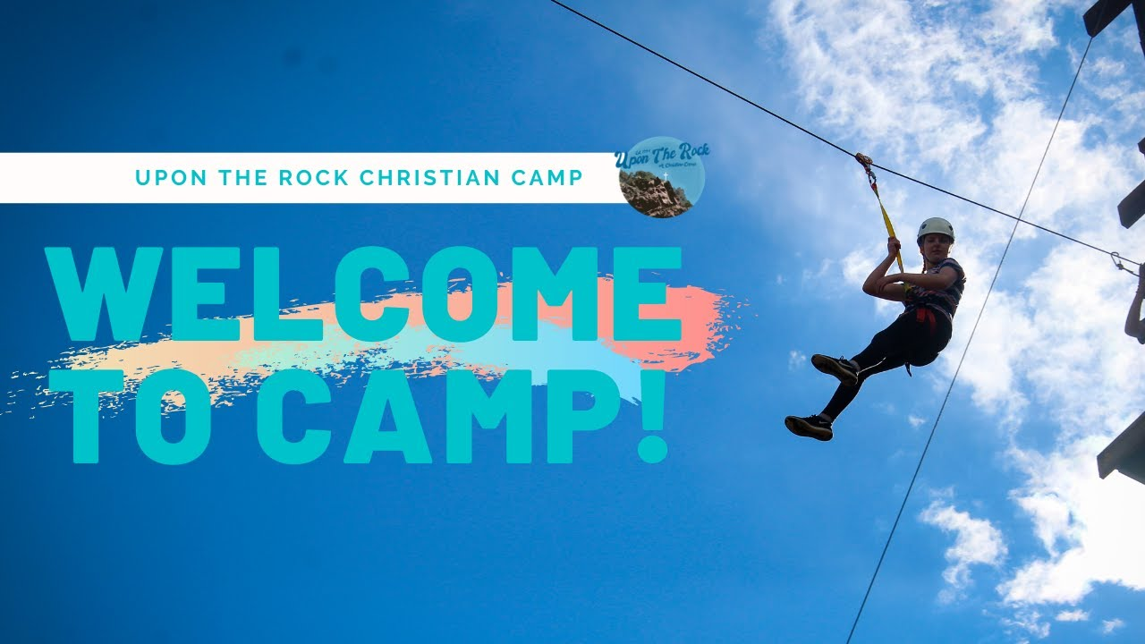 Upon The Rock Christian Camp | Summer of 2019