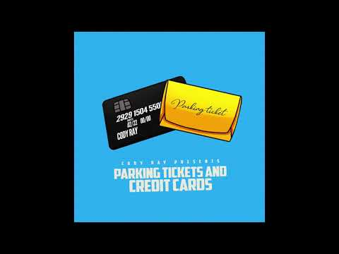 Cody Ray - Parking Tickets And Credit Cards (Official Audio)