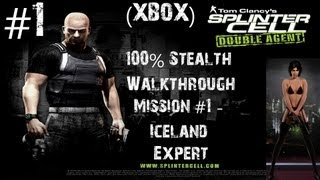 Splinter Cell Double Agent - (Xbox) 100% Stealth Walkthrough - Expert - Part 1 - Iceland