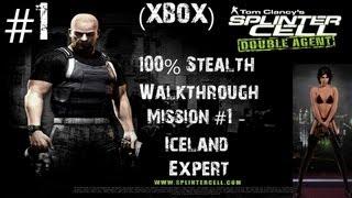 Splinter Cell Double Agent - Xbox 100 Stealth Walkthrough - Expert - Part 1 - Iceland