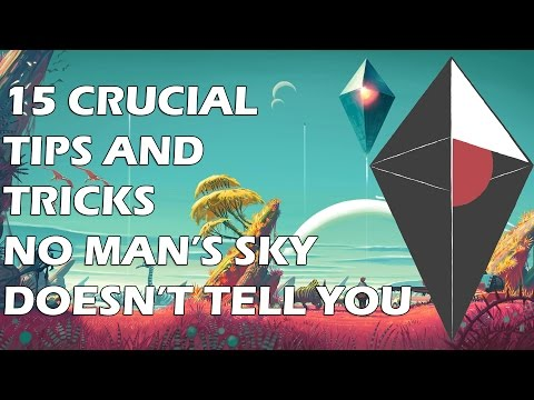 15 Crucial Tips And Tricks No Man's Sky DOESN'T TELL YOU