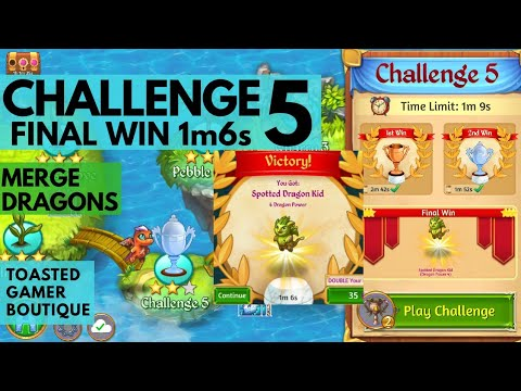 Merge Dragons Challenge 5 Final Win • 1m6s • Get Spotted Dragon Kid ☆☆☆